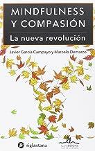 MINDFULNESS y Compasión. (Spanish Edition)
