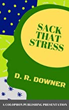 SACK THAT STRESS: Stress Management and Relaxation Tips & Tricks (How To... Book 3)