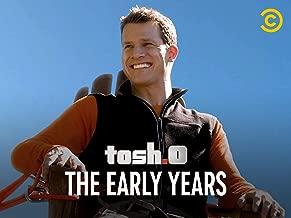 Tosh.0 - The Early Years Season 1