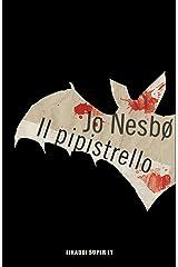 Il pipistrello (Serie Harry Hole Vol. 1) Formato Kindle