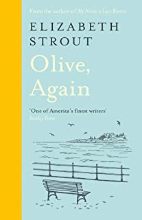 Olive Again: New novel by the author of the Pulitzer Prize-winning Olive Kitteridge