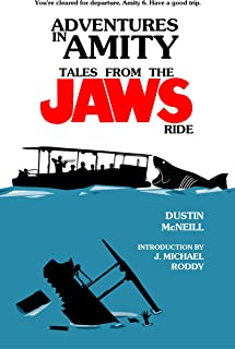 Adventures in Amity: Tales From The Jaws Ride (English Edition)