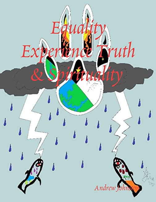 Equality Experience Truth & Spirituality (English Edition)