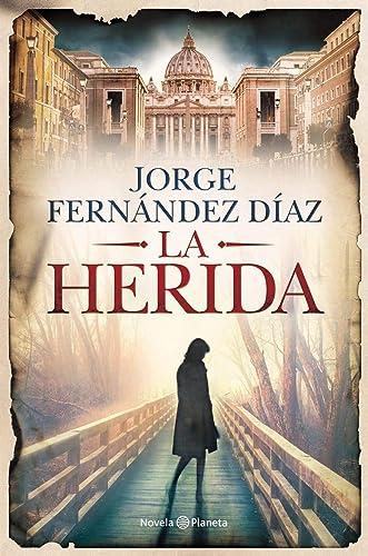 Books By Jorge Fernadez Diaz_la Herida_9504960316_fr - Jorge ...
