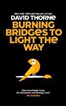 Burning Bridges to Light the Way