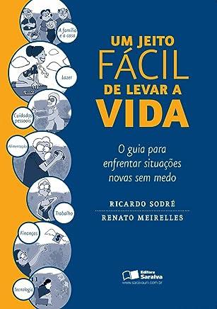 Jeito Fácil de Levar a Vida (Em Portuguese do Brasil)