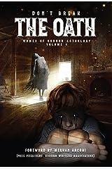 Don't Break The Oath : Women of Horror Anthology Volume 4 Kindle Edition