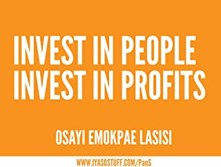 Invest in people, invest in profits