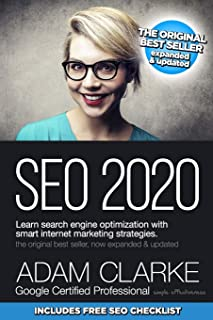 SEO 2020 Learn Search Engine Optimization With Smart Internet Marketing Strategies: Learn SEO with smart internet marketin...