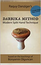 Darbuka Method with Video Course: Modern Split Hand Technique Beginner to Advanced