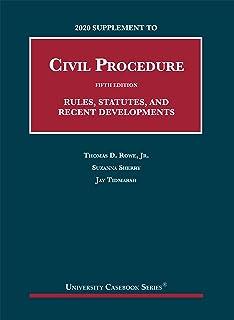 2020 Supplement to Civil Procedure, 5th, Rules, Statutes, and Recent Developments (University Casebook Series)