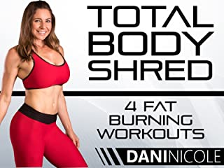 Total Body Shred- 4 Fat Burning Workouts - Dani Nicole