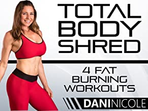 Total Body Shred- 4 Fat Burning Workouts - Dani Nicole