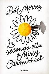 La seconda vita di Missy Carmichael Paperback
