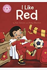I Like Red: Independent Reading Pink 1B (Reading Champion Book 88) Kindle Edition
