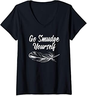 Womens Smudging Feather Spiritual Gift - Go Smudge Yourself V-Neck T-Shirt