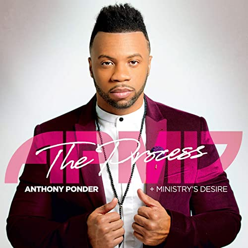 Anthony Ponder and Ministry's Desire - The Process 2019