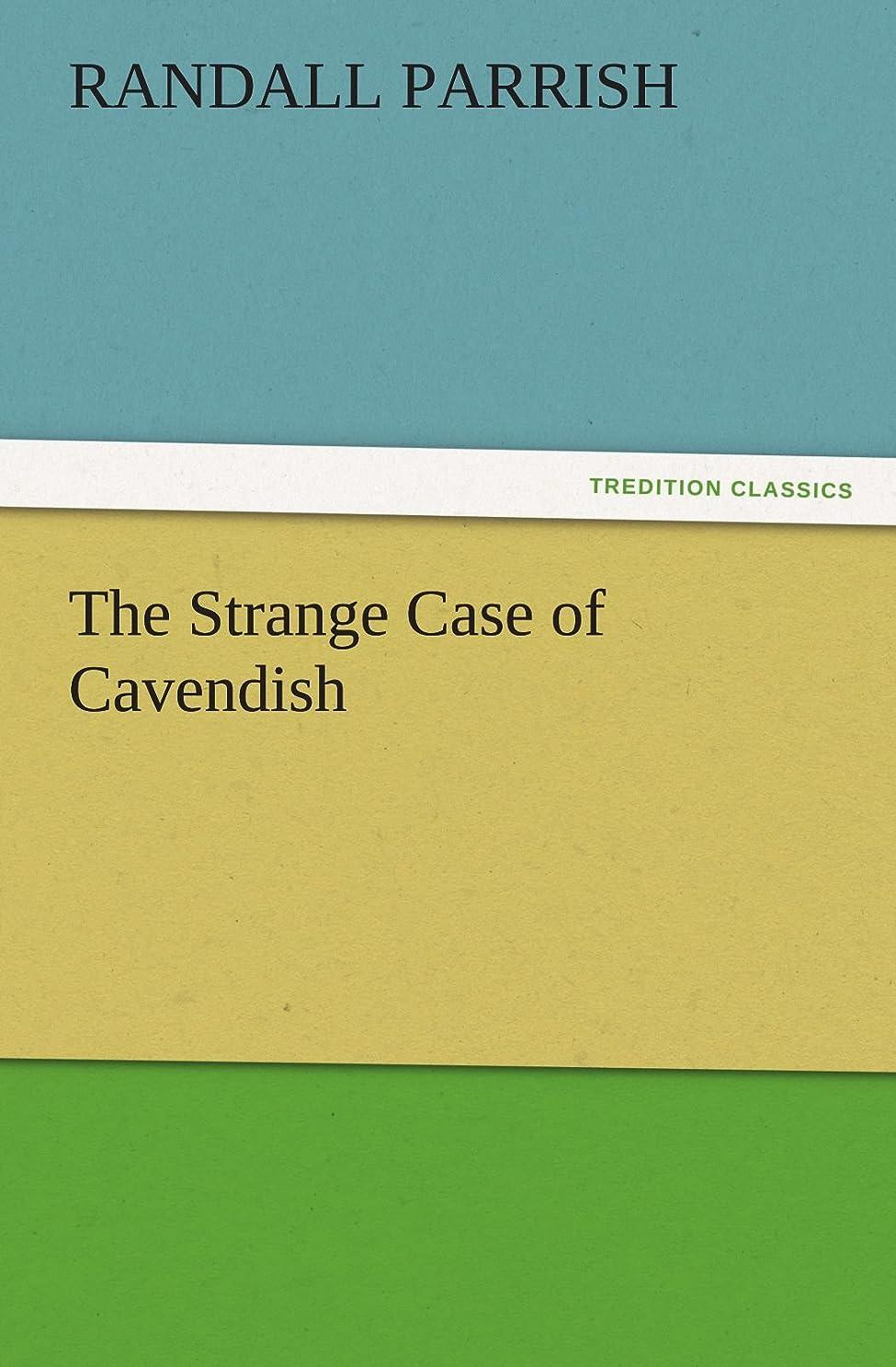 準拠分析的なびんThe Strange Case of Cavendish (TREDITION CLASSICS)