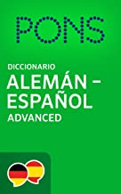 Diccionario PONS Alemán -> Español Advanced / PONS Wörterbuch Deutsch -> Spanisch Advanced (German Edition)