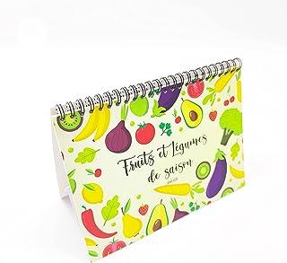 Fruits et Légumes de saison | Calendrier perpétuel à suivre au fil des mois | Livre de cuisine chaque année | Format 21 x ...