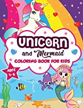 Unicorn and Mermaid Coloring Book for Kids ages 4-8: A Fun and Beautiful Collection of 80 Mermaid and Unicorn Illustrations (Boys and Girls Coloring Book)