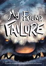 Best my friend failure Reviews