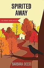 Spirited Away (No Ordinary Women Mysteries Book 2)