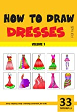 How to Draw Dresses for Kids - Volume 1 (English Edition)