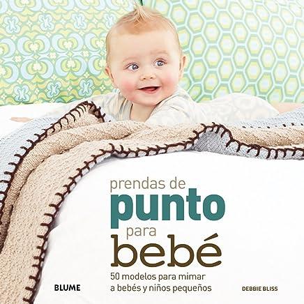 Prendas de punto para bebé: 50 modelos para mimar a bebés y niños pequeños (