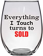 Everything I Touch turns to SOLD Wine Glass 21 Oz, Realtor, Sales, Salesman, Sales Gift, Funny Wine Glass