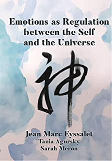 Emotions as Regulation between the Self and the Universe