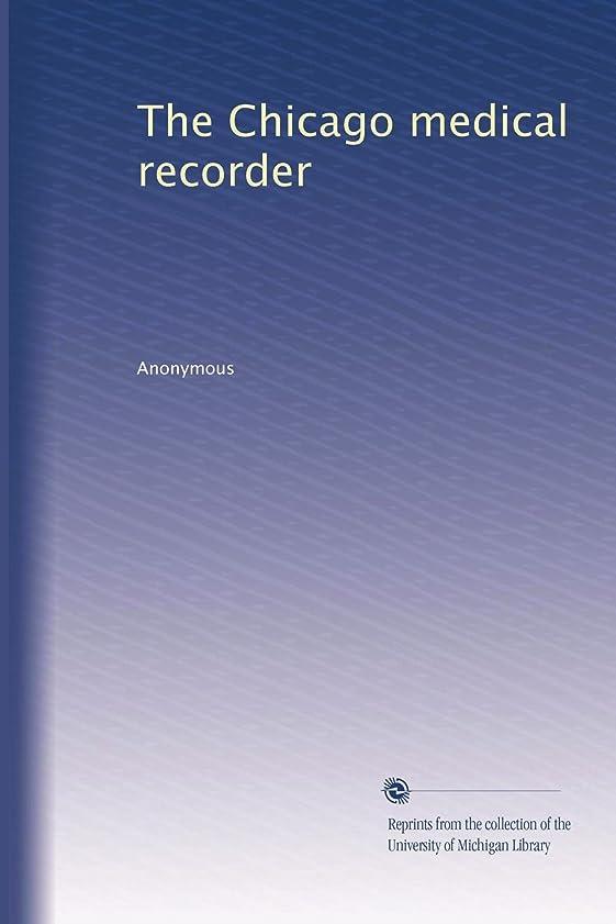 一貫性のないシルエットオフThe Chicago medical recorder (Vol.8)