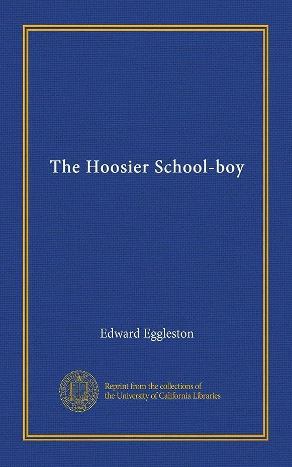 私達つかの間苦行The Hoosier School-boy