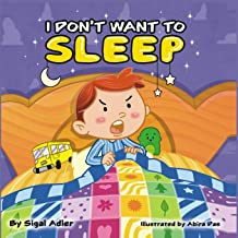 I don't want to sleep: Sleep bed time story (Bedtime story picture book) (Volume 1) PDF