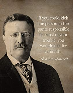 Gabby's Choice Theodore Roosevelt - If you could kick the person Art print - 11 x 14 Unframed Wall Art Print - Great inspi...