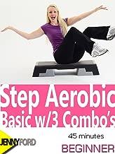 Step Aerobic Basic w/3 Combo's: Jenny Ford