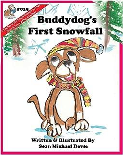Buddydog's First Snowfall