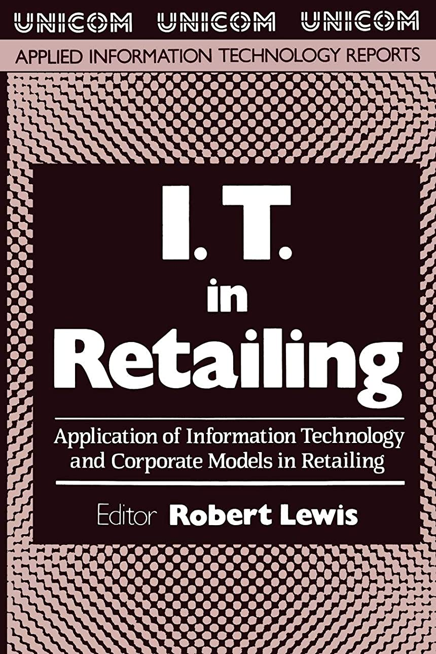 ブレンド平日一元化するI.T. in Retailing: Application of Information Technology and Corporate Models in Retailing