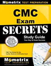 CMC Exam Secrets Study Guide: CMC Test Review for the Cardiac Medicine Certification Exam