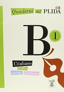 Quaderni Del Plida: Quaderni Del Plida B1 - Libro + CD
