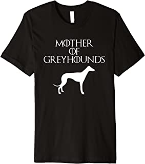 Cute & Unique White Mother of Greyhounds T-shirt E010660