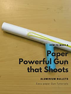 How to make a Paper Powerful Gun that Shoots Aluminium Bullets - Easy paper Gun Tutorials