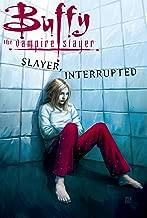 Buffy the Vampire Slayer Vol. 16: Slayer, Interrupted