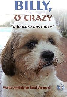 Billy O Crazy (Portuguese Edition)