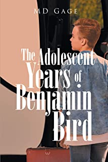 The Adolescent Years of Benjamin Bird (English Edition)