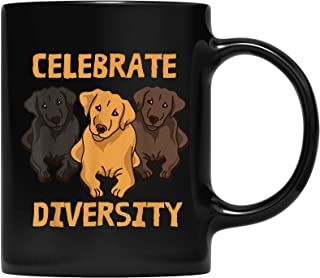 Cool Celebrate Diversity Mug For Labrador Retriever Lovers