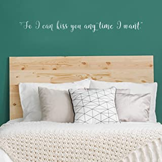 Vinyl Wall Art Decal - So I Can Kiss You Anytime I Want - 4