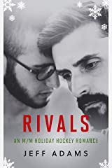 Rivals: An M/M Holiday Hockey Romance Kindle Edition