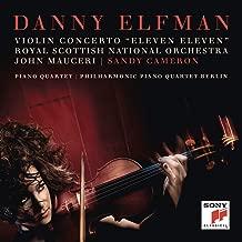 Danny Elfman: Violin Concerto ''Eleven Eleven''; Piano Quartet