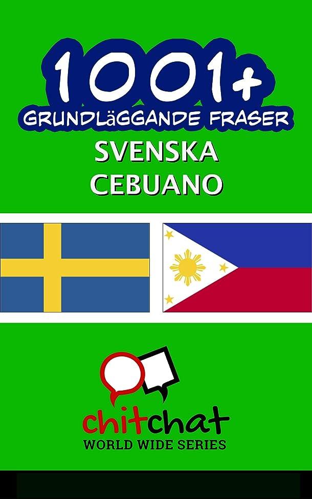 入り口パック世辞1001+ grundl?ggande fraser svenska - Cebuano (Swedish Edition)